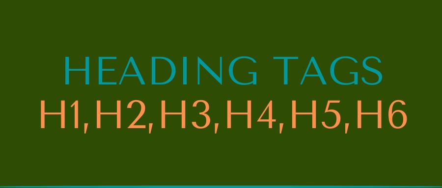 HEADING TAG