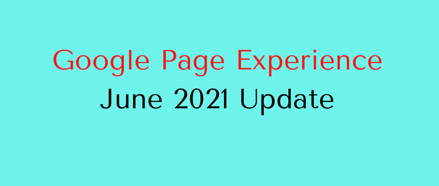 google page experience june21