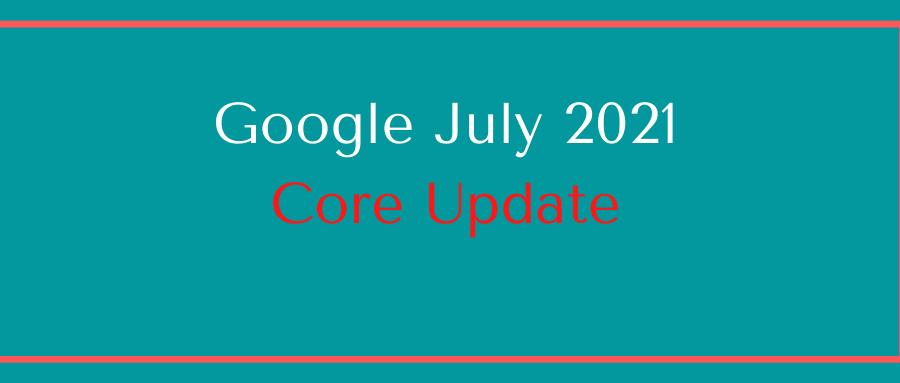 core-update-july-2021